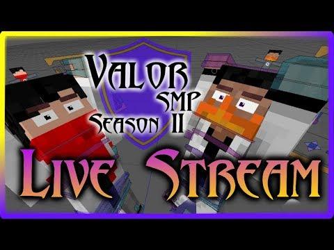 First Valor Stream?!! w/ FyreGamer |~| Valor SMP Season 2 Episode 3