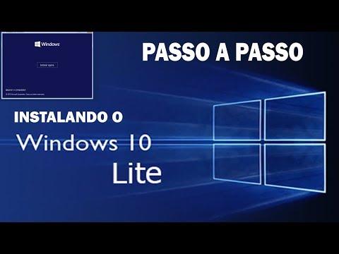 WINDOWS 10 LITE - PASSO A PASSO DE INSTALAÇÃO
