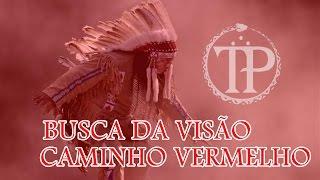 Caminho Vermelho - Xamanismo Norte-americano