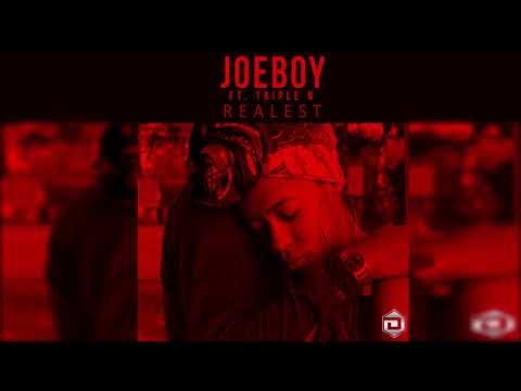 Joeboy Ft. Triple N - Realest (Official Audio)