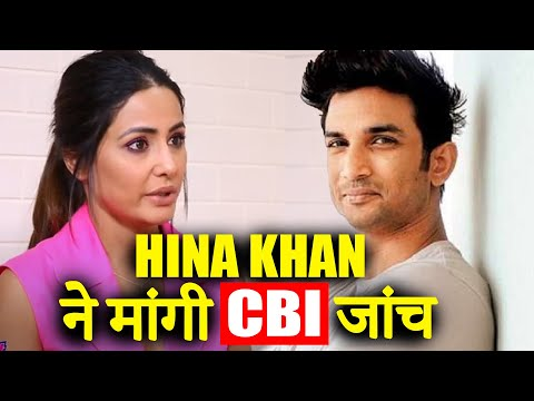 Hina Khan supports CBI For SSR As She Demands Justice For Sushant Singh Rajput