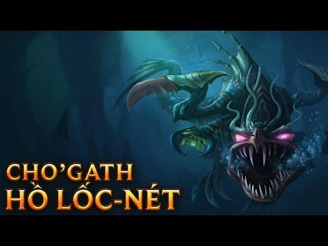 Cho'Gath Hồ Lốc Nét - Loch Ness Cho'Gath