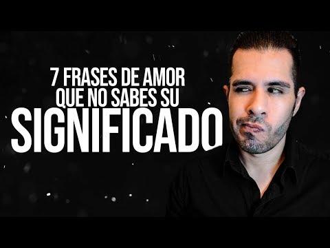 Palabras de amor - 7 Frases De Amor Que No Entendiste Su Verdadero Significado