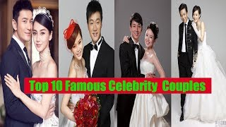 Video Top 10 Most Famous Celebrity Couples In China And Their Happy Life In 2018. MP3, 3GP, MP4, WEBM, AVI, FLV November 2018