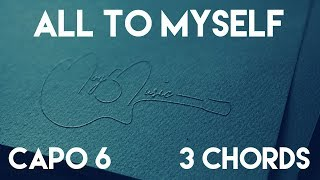 Video How To Play All To Myself by Dan + Shay | Capo 6 (3 Chords) Guitar Lesson download in MP3, 3GP, MP4, WEBM, AVI, FLV January 2017