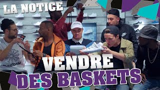 Video LA NOTICE - VENDRE DES BASKETS MP3, 3GP, MP4, WEBM, AVI, FLV Juli 2017