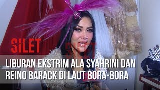 Download Video SILET - Liburan Ekstrim Ala Syahrini Dan Reino Barack Di Laut Bora Bora [18 Juni 2019] MP3 3GP MP4