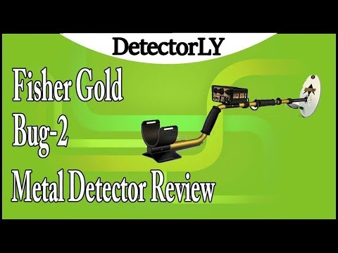 Fisher Gold Bug-2 Metal Detector Review