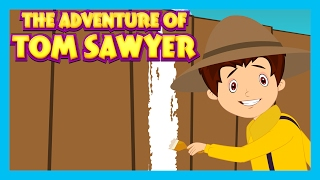 The Adventure Of Tom Sawyer  Bedtime Story For Kids  Moral Stories For Children In English