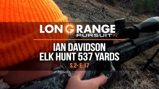Video Long Range Pursuit   S2 E17 Ian Davidson Elk hunt at 537 Yards MP3, 3GP, MP4, WEBM, AVI, FLV Juli 2017