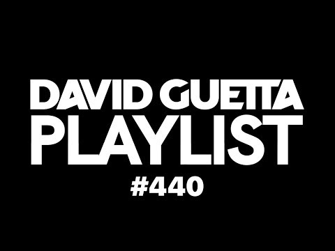 David Guetta Playlist 440