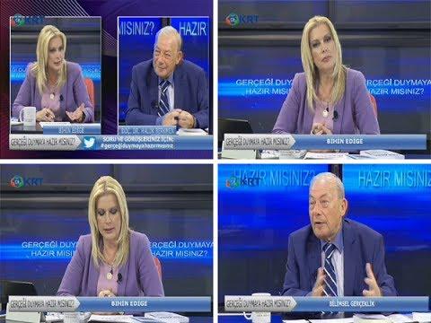 Bihin EDİGE ile GERÇEĞİ DUYMAYA HAZIR MISINIZ? 26-05-2017 / Bölüm-35 (видео)