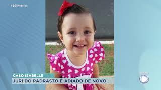 Caso Isabelle: Júri de padrasto é adiado mais uma vez por conta da pandemia
