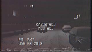 Video KAZOSTROJ - Môj Boj (Promo 2019 Remix)