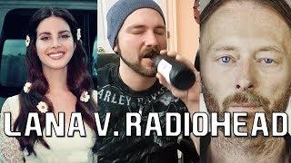 Video LANA DEL REY V. RADIOHEAD: Getting Free of a Creep | Mike The Music Snob MP3, 3GP, MP4, WEBM, AVI, FLV Juli 2018