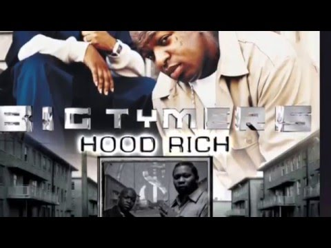 Big Tymers - Still Fly HOOD RICH