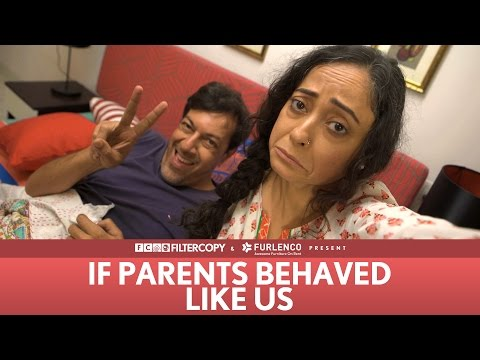FilterCopy | If Parents Behaved Like Us (ft. Rajat Kapoor and Sheeba Chadha) (видео)