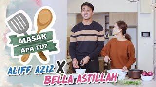 Masak Apa Tu? (2019) - Aliff Aziz X Bella Astillah | Mon, 18 Mar