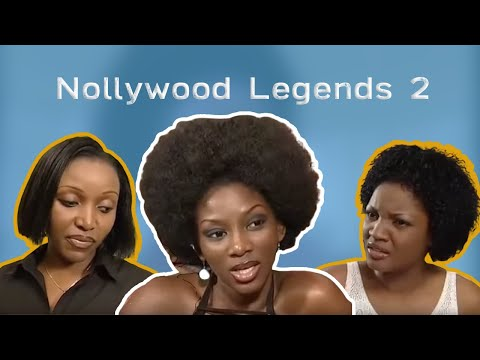 ➤ NOLLYWOOD LEGENDS 2 (Omotola Jalade, Genevieve Nnaji)