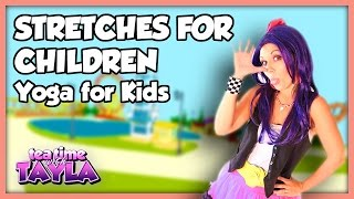 A fitness video for Kids, Stretching for Kids, Tea Time with Tayla