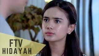 Video FTV Hidayah - Ibuku Bukan Ibuku MP3, 3GP, MP4, WEBM, AVI, FLV Mei 2018