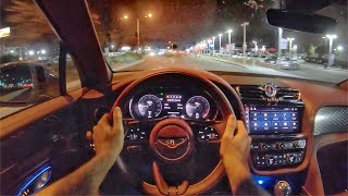 2021 Bentley Bentayga V8 POV Night Drive (3D Audio)(ASMR) by MilesPerHr