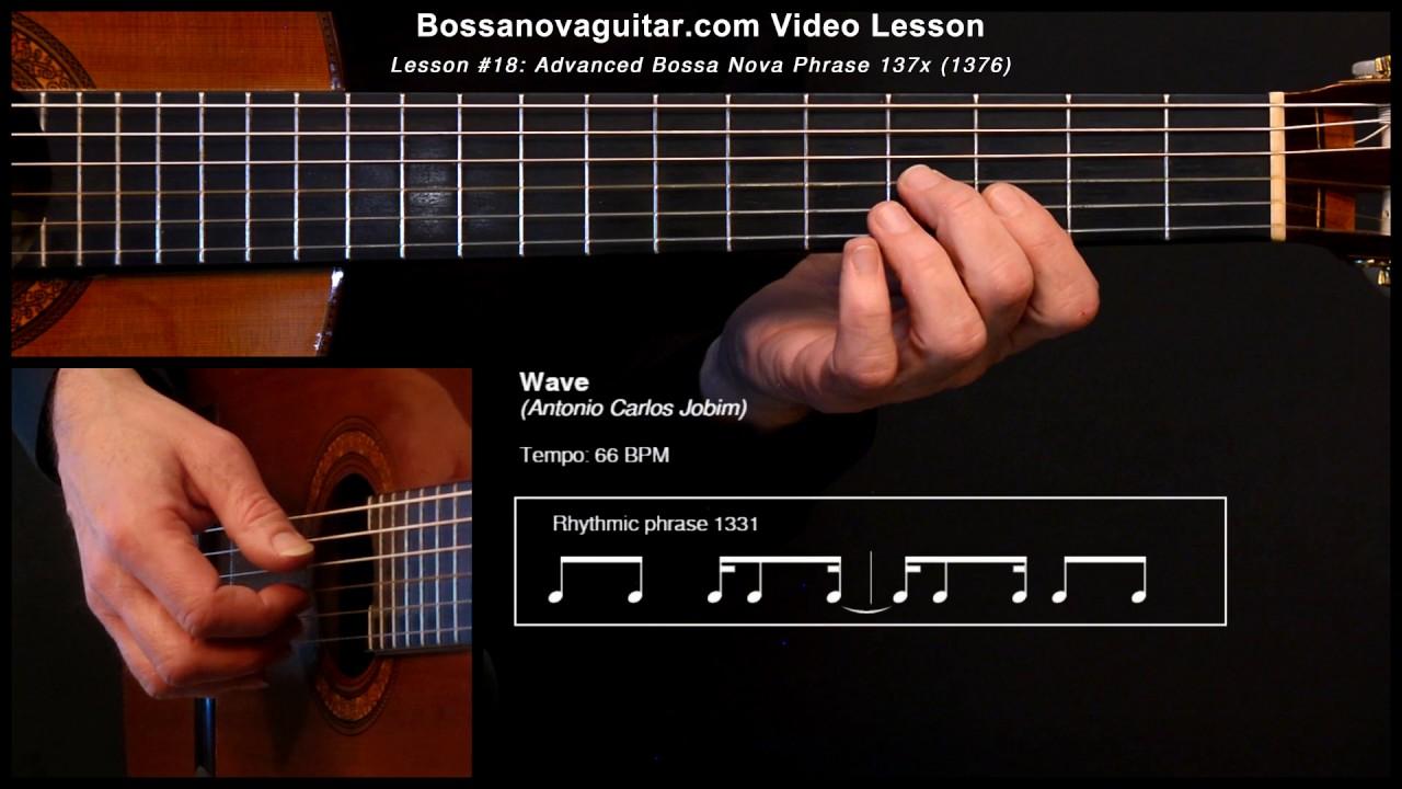 Wave – Bossa Nova Guitar Lesson #18: Advanced Phrase 137x