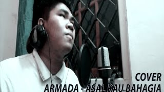 ARMADA - ASAL KAU BAHAGIA (COVER)  by Fajar Yufian