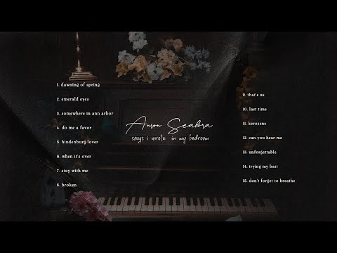 Anson Seabra - Songs I Wrote in My Bedroom (Full Album Mix)