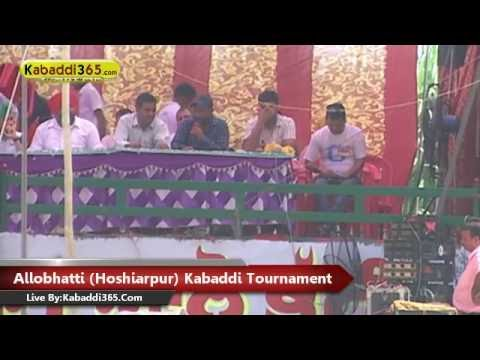 Allobhatti (Hoshiarpur) Full Kabaddi Tournament 18 Sep 2016