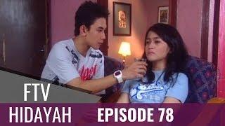 Video FTV Hidayah - Episode 78 | Anakmu Dosamu MP3, 3GP, MP4, WEBM, AVI, FLV Februari 2019
