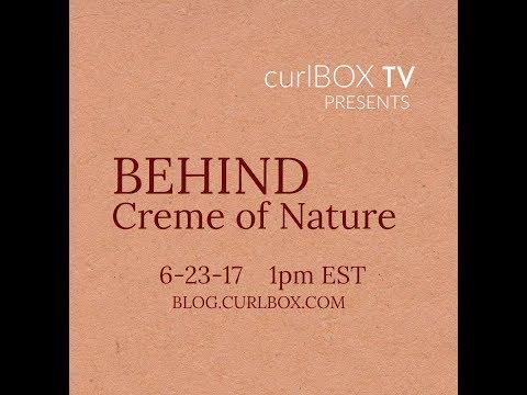 curlbox tv: behind creme of nature