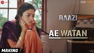 Video Ae Watan - Making | Raazi | Alia Bhatt | Arijit Singh | Shankar Ehsaan Loy | Gulzar MP3, 3GP, MP4, WEBM, AVI, FLV Juni 2018