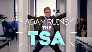 Why The TSA Doesn't Stop Terrorist Attacks - Adam Ruins Everything