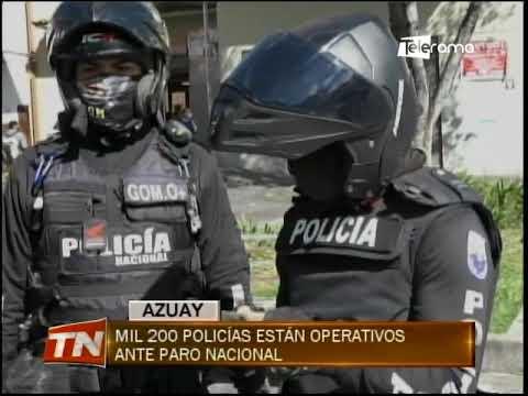 Mil 200 policías están operativos ante paro nacional
