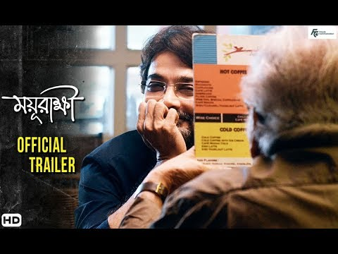 Download Mayurakshi   Official Trailer   Bengali Movie   2017   Soumitra Chattopadhyay   Prosenjit Chatterjee HD Mp4 3GP Video and MP3
