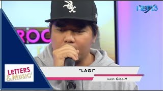 GLOC 9 with DJ KLUMCEE - LAGI (NET25 LETTERS AND MUSIC)