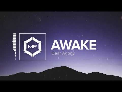 Dear Agony - Awake [HD]