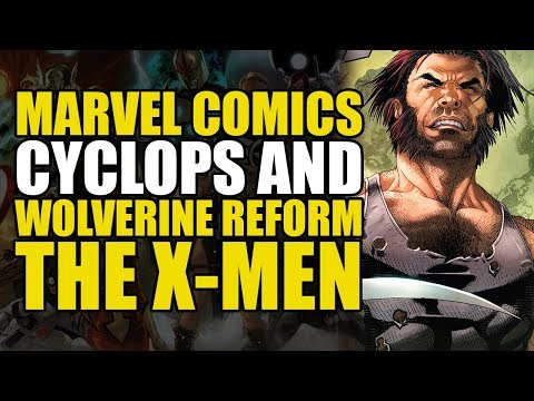 Cyclops & Wolverine Reform The X-men (uncanny X-men Vol 2: This Is Forever)