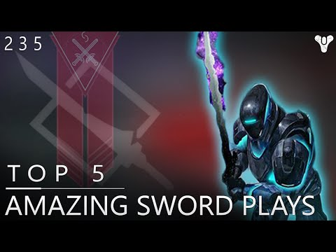 Destiny: Amazing Top 5 Sword Plays Of The Week / Episode 235