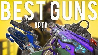 Apex Legends Best Guns