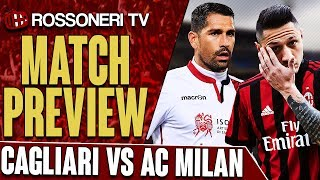 Gio previews Cagliari vs AC Milan in the Serie A. Let us know your thoughts on the upcoming match in the comment section!SUBSCRIBE for more AC Milan videos: http://www.RossoneriTV.comSUPPORT Rossoneri TV by making a donation: http://patreon.com/rossoneritvFOLLOW our social media accounts:► Twitter: http://www.twitter.com/RossoneriTV► Facebook: http://www.facebook.com/RossoneriTV► Instagram: http://www.instagram.com/RossoneriTV► Google+: http://plus.google.com/+RossoneriTVChannel