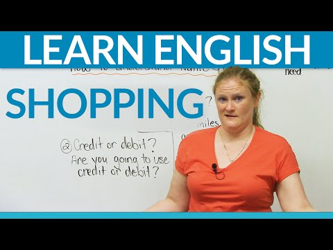 English - http://www.engvid.com/ When you are in an English-speaking country, you will have to go to a store. You will have to shop. Maybe you LIKE to shop! But people at shops and stores are very busy....