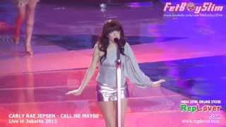 CARLY RAE JEPSEN - CALL ME MAYBE ( MASHUP with INDONESIAN ARTIST ) live in Jakarta Indonesia 2013