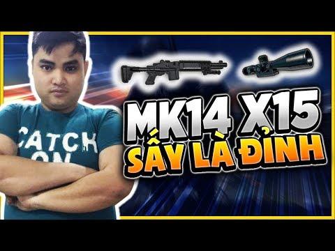 RIP113 SẤY MK14 X15 MỚI ĐỈNH l X8 LÀ XƯA RỒI - Thời lượng: 10 phút.
