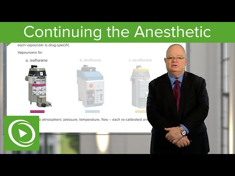 Continuing the Anesthetic  – Anesthesiology | Medical Education Videos