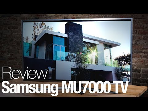 Samsung MU7000 4K HDR TV Review