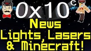 0x10c - News LASERS , Custom Ships&MINECRAFT Notch !