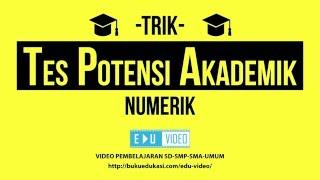 Download Video TRIK MENYELESAIKAN TPA NUMERIK MP3 3GP MP4