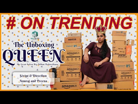 The Unboxing Queen II The Great Indian Big Billion Thalavedhana II With English & Tamil Subtitles